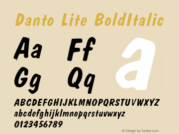 Danto Lite BoldItalic Altsys Fontographer 4.1 1/26/95 Font Sample
