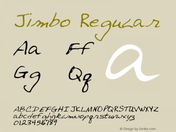 Jimbo Regular Altsys Metamorphosis:3/2/95 Font Sample