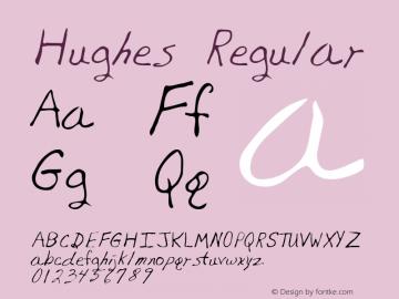 Hughes Regular Altsys Metamorphosis:12/7/94 Font Sample