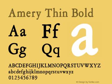 Amery Thin Bold Altsys Fontographer 4.1 1/30/95 Font Sample