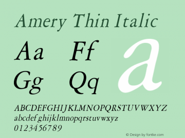 Amery Thin Italic Altsys Fontographer 4.1 1/30/95 Font Sample