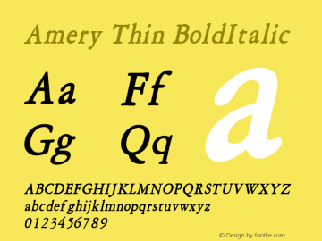 Amery Thin BoldItalic Altsys Fontographer 4.1 1/30/95 Font Sample
