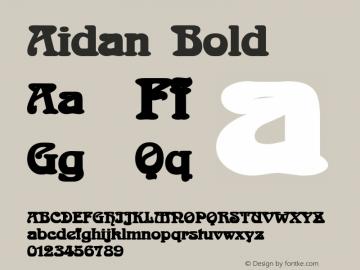 Aidan Bold Altsys Fontographer 4.1 12/23/94 Font Sample