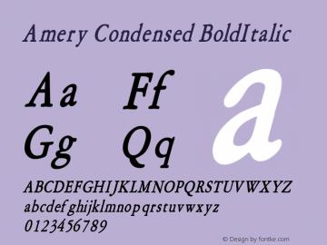 Amery Condensed BoldItalic Altsys Fontographer 4.1 1/30/95 Font Sample