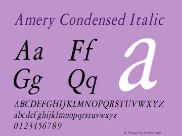 Amery Condensed Italic Altsys Fontographer 4.1 1/30/95 Font Sample