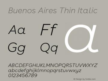 BuenosAires-ThinItalic Version 24.000 Font Sample