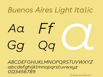 BuenosAires-LightItalic Version 24.000 Font Sample