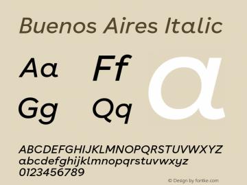 BuenosAires-RegularItalic Version 24.000 Font Sample
