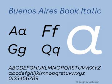 BuenosAires-BookItalic Version 24.000 Font Sample