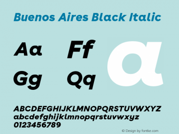 BuenosAires-BlackItalic Version 24.000 Font Sample