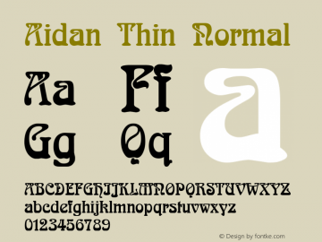 Aidan Thin Normal Altsys Fontographer 4.1 12/20/94 Font Sample