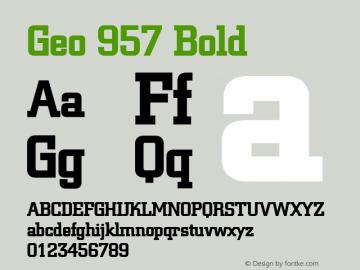 Geo 957 Bold 1.0 Wed Jul 28 16:19:41 1993 Font Sample
