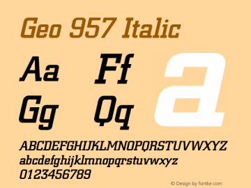Geo 957 Italic 1.0 Wed Jul 28 16:24:30 1993 Font Sample