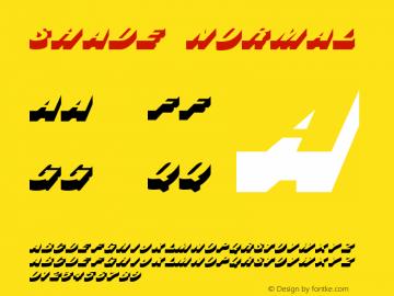 Shade Normal Altsys Fontographer 4.1 11/3/95 Font Sample