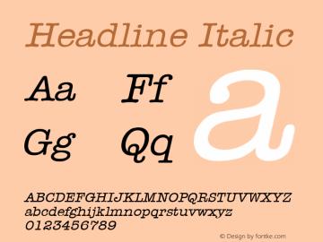 Headline Italic 1.0/1995: 2.0/2001 Font Sample
