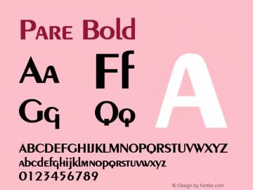 Pare Bold Altsys Fontographer 4.1 1/9/95 Font Sample