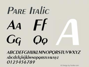 Pare Italic Altsys Fontographer 4.1 1/9/95 Font Sample