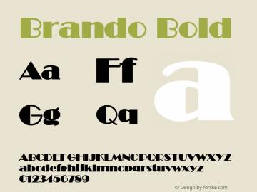 Brando Bold Altsys Fontographer 4.1 12/22/94 Font Sample