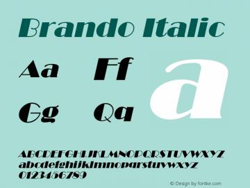 Brando Italic Altsys Fontographer 4.1 12/22/94 Font Sample