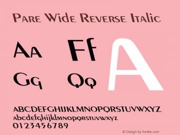 Pare Wide Reverse Italic Altsys Fontographer 4.1 1/9/95 Font Sample