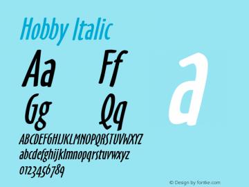 Hobby Italic 1.0 Wed Jul 28 16:36:04 1993 Font Sample