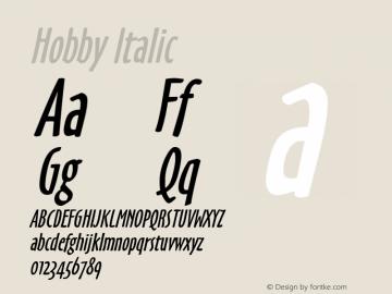 Hobby Italic Macromedia Fontographer 4.1 6/27/96 Font Sample