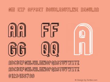 GM Exp Offset Doubleoutline Regular 1 Font Sample