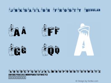 JNKSAILOR FROSTY Regular Macromedia Fontographer 4.1 1/6/2002 Font Sample
