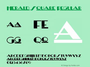 HeraldSquare Regular Version 1.00 1/5/2002 Font Sample