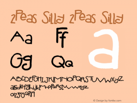2Peas Silly 2Peas Silly Version 1.1; February 2, 2002 Font Sample