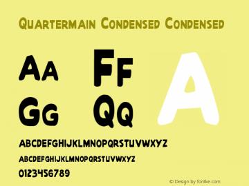 Quartermain Condensed Condensed 1 Font Sample