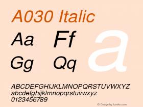 A030 Italic Version 1.05 Font Sample