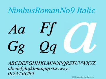 NimbusRomanNo9 Italic Version 1.05 Font Sample