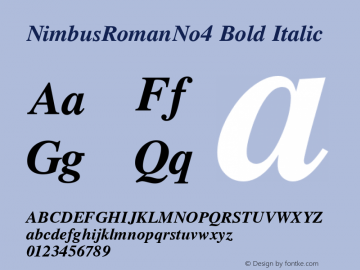 NimbusRomanNo4 Bold Italic Version 1.05 Font Sample