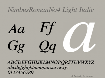 NimbusRomanNo4 Light Italic Version 1.05 Font Sample