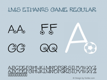 LMS Ethan's Game Regular Macromedia Fontographer 4.1 1/11/2002 Font Sample