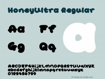 HoneyUltra Regular Macromedia Fontographer 4.1J 02.1.11 Font Sample