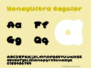 HoneyUltra Regular Macromedia Fontographer 4.1J 08.7.3 Font Sample