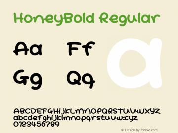HoneyBold Regular Macromedia Fontographer 4.1J 08.7.3 Font Sample