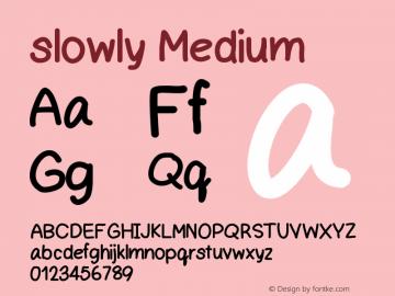 slowly Version 001.000 Font Sample