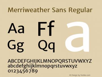Merriweather Sans Regular Version 1.003; ttfautohint (v0.93.8-669f) -l 7 -r 28 -G 0 -x 13 -w