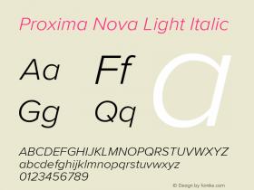 ProximaNova-LightItalic Version 3.005;com.myfonts.easy.marksimonson.proxima-nova.light-it.wfkit2.version.4Ep9图片样张
