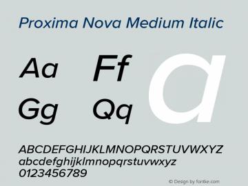 ProximaNova-MediumItalic Version 3.005;com.myfonts.easy.marksimonson.proxima-nova.medium-italic.wfkit2.version.4EpE图片样张