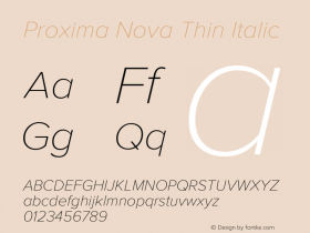ProximaNova-ThinItalic Version 3.005;com.myfonts.easy.marksimonson.proxima-nova.thin-it.wfkit2.version.4EoQ图片样张