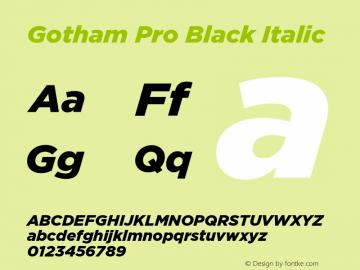 GothamPro-BlackItalic Version 1.001图片样张