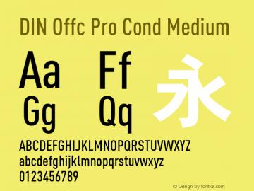 DIN Offc Pro Cond Medium Version 7.504; 2009; Build 1023图片样张