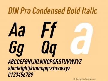 DIN Pro Condensed Bold Italic Version 7.504; 2009; Build 1020图片样张