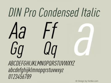 DIN Pro Condensed Italic Version 7.504; 2009; Build 1020图片样张