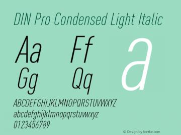 DIN Pro Condensed Light Italic Version 7.504; 2009; Build 1020图片样张