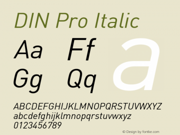 DIN Pro Italic Version 7.504; 2005; Build 1020图片样张